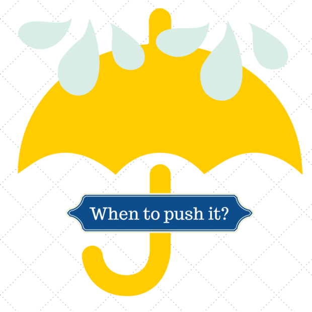 When to push it_